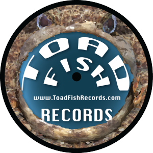 Toadfish Records - Dedicated to providing a jumpstart platform to unaffiliated musicians.